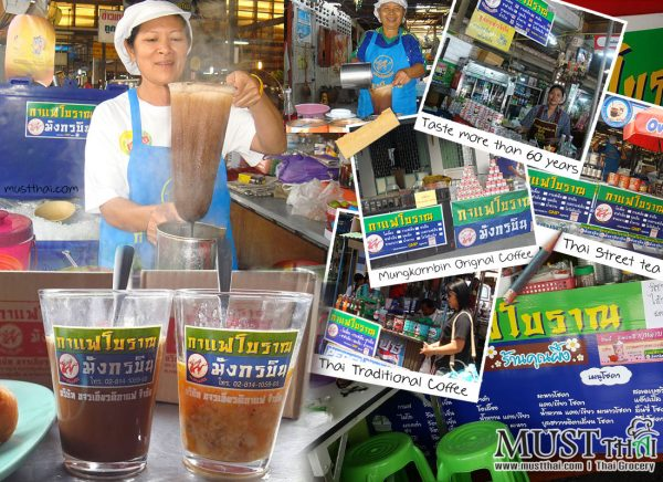 Good taste, traditional tea and coffee of MungKornBin